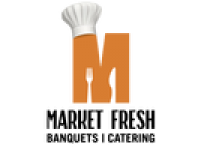 Market Fresh Banquets & Catering